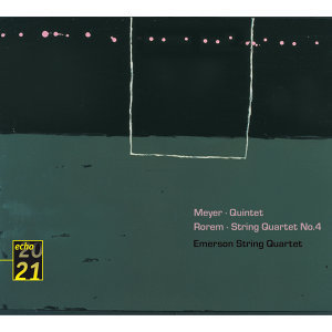 Meyer: Quintet / Rorem: Quartet