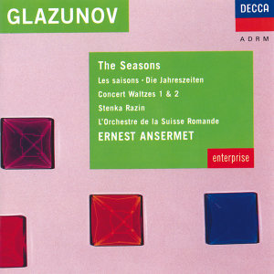 Glazunov: The Seasons; Two Concert Waltzes; Stenka Razin