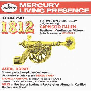 Tchaikovsky: 1812 Festival Overture, Op.49; Capriccio Italien / Beethoven: Wellington's Victory