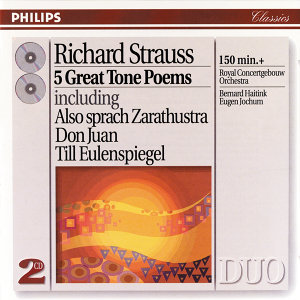 Strauss, R.: Five Great Tone Poems - 2 CDs