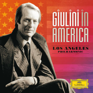 Giulini in America - Complete Los Angeles Philharmonic Recordings
