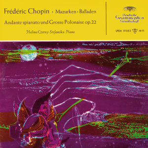 Chopin: 6 Mazurken, 2 Balladen, Andante spianato und Große Polonaise