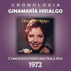 Ginamaría Hidalgo Cronología - Concierto para una Sola Voz (1972)