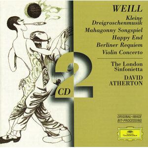 Weill: Kleine Dreigroschenmusik; Mahagonny Songspiel; Happy End; Berliner Requiem; Violin Concerto - 2 CDs