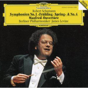 "Schumann: Symphonies No.1 In B Flat Major, Op. 38 ""Spring"" & No. 4 In D Minor, Op. 120; Manfred Overture"