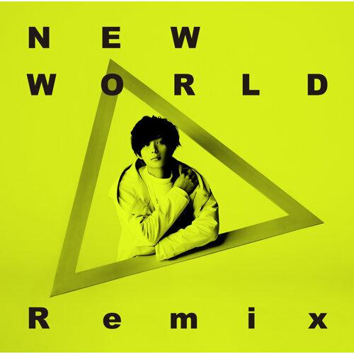 NEW WORLD [KSUKE Remix] - Ksuke Remix