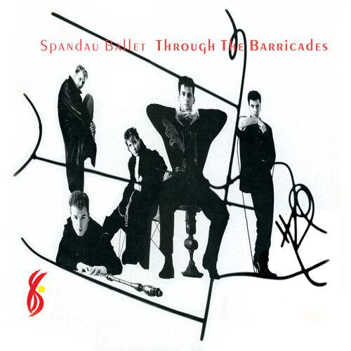 Through the Barricades - (Remastered)