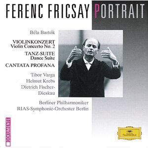 Bartók: Violin Concerto No.2; Dance Suite; Cantata Profana