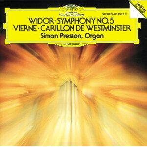Vierne: Carillon de Westminster / Widor: Symphony No. 5