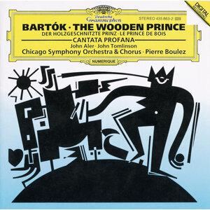 Bartók: The Wooden Prince; Cantata Profana