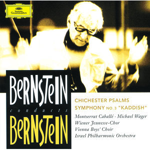 "Bernstein: Chichester Psalms; Symphony No.3 ""Kaddish"""