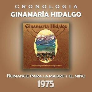 Ginamaría Hidalgo Cronología - Romance para la Madre y el Niño (1975)