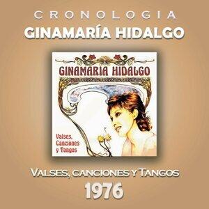 Ginamaría Hidalgo Cronología - Valses, Canciones y Tangos (1976)