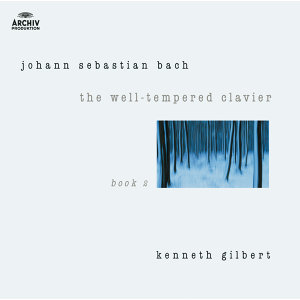 Bach, J.S.: The Well-Tempered Clavier Book II - 2 CDs