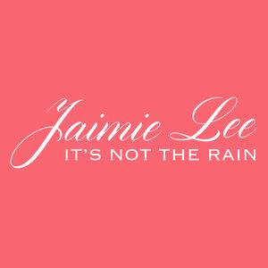 It's Not The Rain
