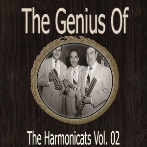 The Genius of Harmonicats Vol 02