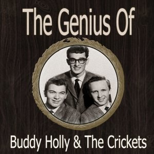 The Genius of Buddy Holly and the Crickets