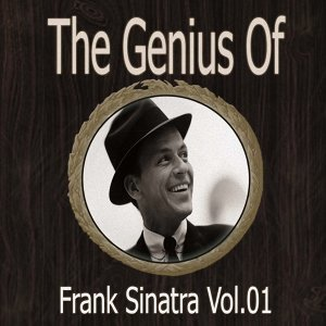 The Genius of Frank Sinatra Vol 01