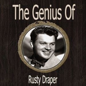 The Genius of Rusty Draper
