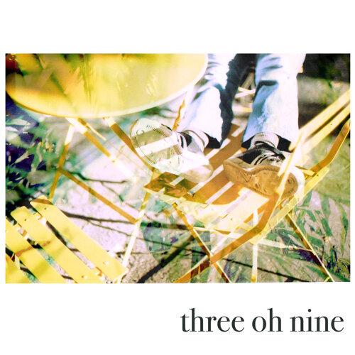 Three Oh Nine