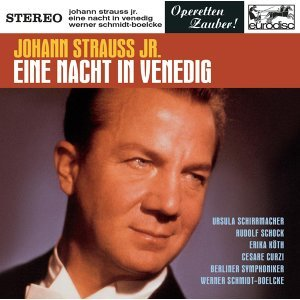 Johann Strauss, Jr.: Eine Nacht in Venedig (Excerpts)