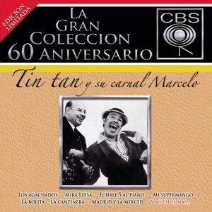 La Gran Coleccion Del 60 Aniversario CBS - Tin Tan Y Su Carnal Marcelo