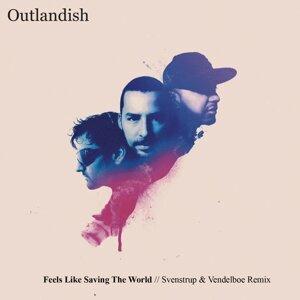 Feels Like Saving The World - Svenstrup & Vendelboe Remix
