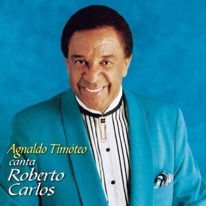 Em Nome do Amor (Agnaldo Timoteo canta Roberto Carlos)