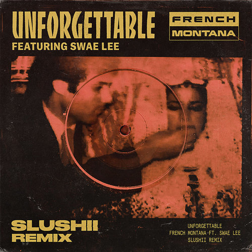 Unforgettable - Slushii Remix