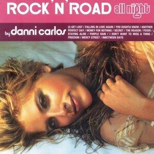 """Rock""""N'Road All Night By Danni Carlos"""