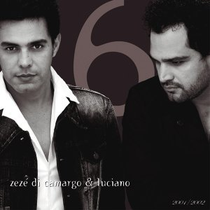 Zezé Di Camargo & Luciano 2001-2002