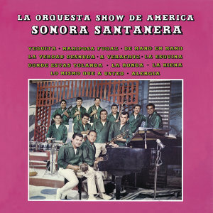 La Orquesta Show De América