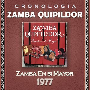 Zamba Quipildor Cronología - Zamba en Si Mayor (1977)