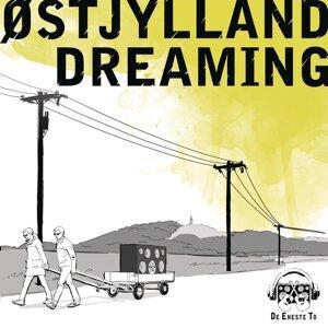 Østjylland Dreaming