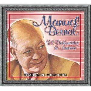 """Tesoros De Coleccion - Manuel Bernal """"El Declamador De America"""""""