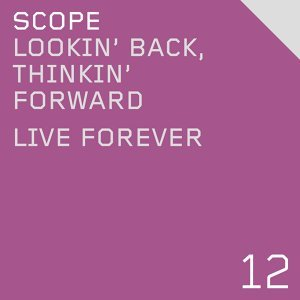 Lookin' Back, Thinkin' Forward / Live Forever