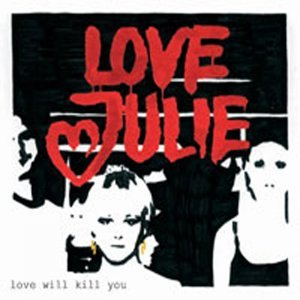 Love Will Kill You