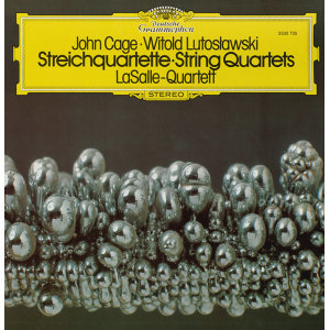 Lutoslawski: String Quartet (1964) / Penderecki: Quartetto per archi (1960) / Mayuzumi: Prelude for String Quartet (1961) / Cage: String Quartet in Four Parts (1950)
