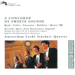 A Concorde of Sweete Sounde - music by Byrd, Tallis, Taverner etc