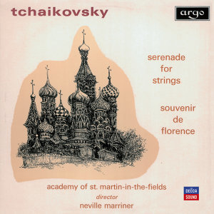 Tchaikovsky: Serenade for Strings; Souvenir de Florence