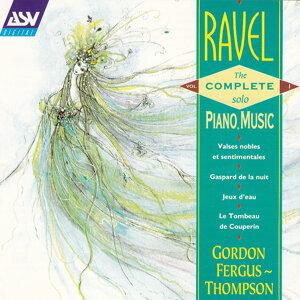 Ravel: The Complete Solo Piano Music Vol. 1