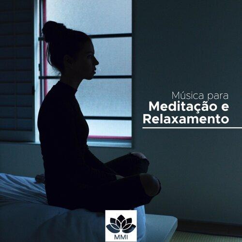 Musica para Meditação e Relaxamento