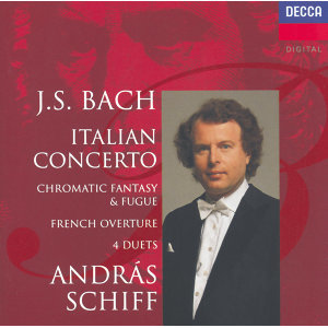 Bach, J.S.: Italian Concerto; Four Duets; French Overture etc.