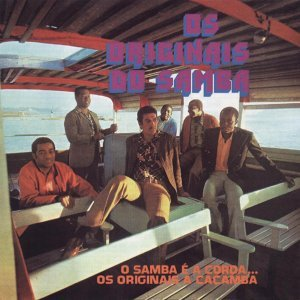 O Samba E A Corda, Os Originais A Caçamba