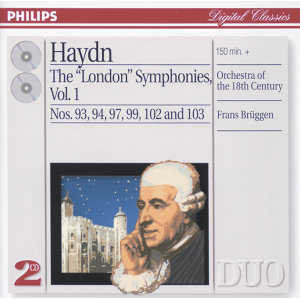 "Haydn: The ""London"" Symphonies Vol.1 - 2 CDs"