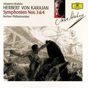 Brahms: Symphonies Nos.3&4