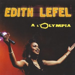Edith Lefel à l'Olympia - Live