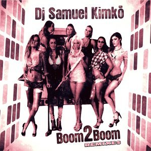 Boom2boom - Remixes