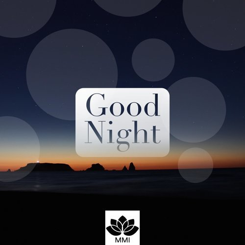 Good Night - Music for Deep Sleep, Meditation Music for Insomnia, Nature Sounds, Trouble Sleeping, Delta Waves, Sleep Disorders