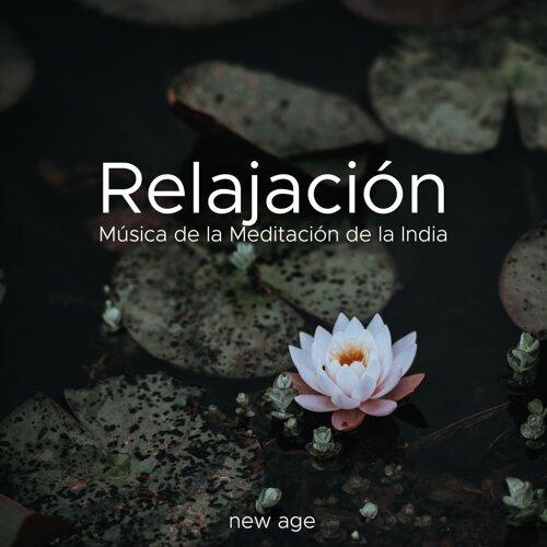 Relajación: Música de la Meditación de la India